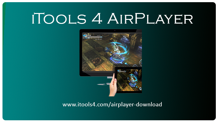 iTools 4 AirPlayer